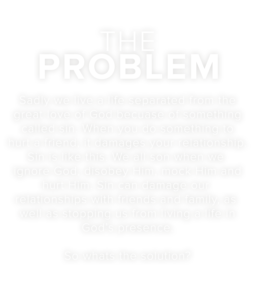 The Story Of Love – The Problem
