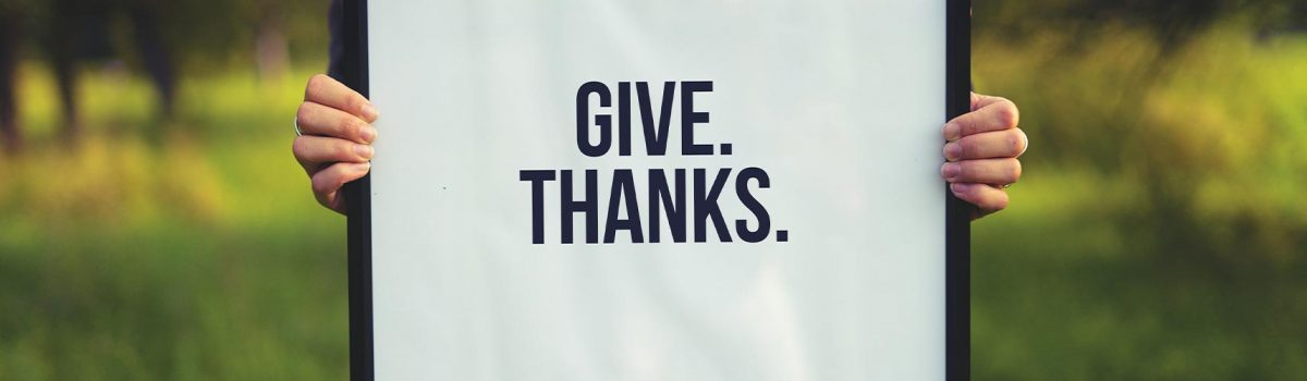 Give thanks - always.